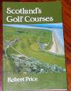 Scotland's golf courses,Robert Price.
