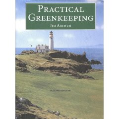 Practical Greenkeeping book jim arthur